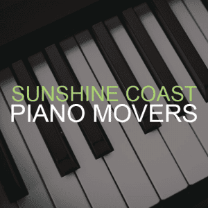 Piano Removals Sunshine Coast