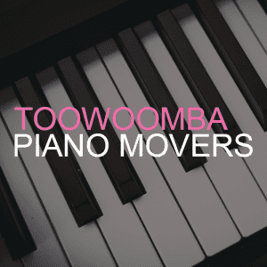 Piano Removals Toowoomba